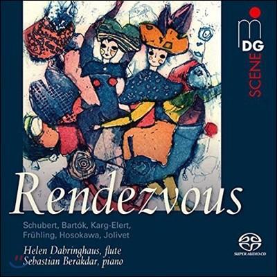 Helen Dabringhaus 랑데뷰 - 슈베르트 / 바르톡 / 엘레르트 / 졸리베 / 호사카와: 플루트 모음곡집 (Rendezvous - Music For Flute And Piano)