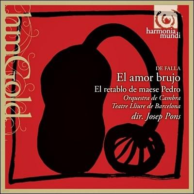 Josep Pons 파야: 사랑은 마술사, 페드로 영주의 인형극 (Manuel de Falla: El amor brujo, El retablo de maese Pedro)
