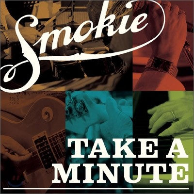 Smokie - Take A Minute + Live In South Africa