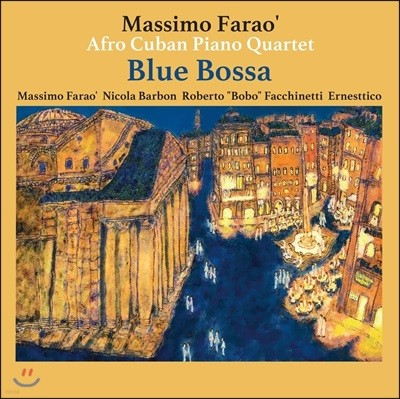 Massimo Farao / Afro Cuban Piano Quartet - Blue Bossa