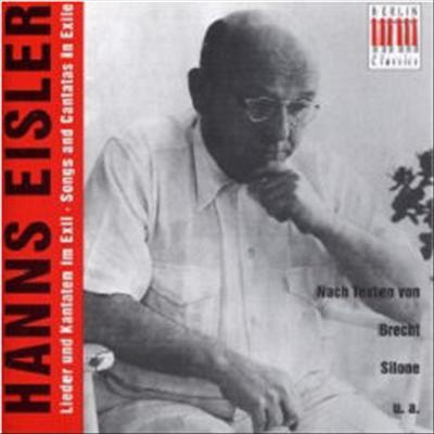 한스 아이즐러 - 망명지에서 작곡한 노래들 (Hanns Eisler : : Songs and Cantats in Exile) (2CD) - Max Pommer