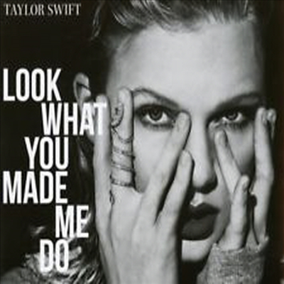 Taylor Swift - Look What You Made Me Do (2-track) (Single)