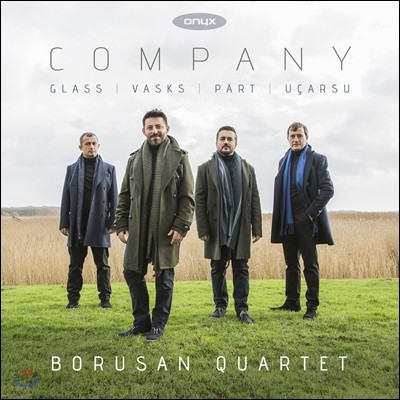 Borusan Quartet 필립 글래스 / 바스크스 / 패르트 / 우카르수: 현악 사중주 (Company - Arvo Part / Hasan Ucarsu / Philip Glass / Peteris Vasks)