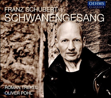 Roman Trekel 슈베르트: 백조의 노래 (Schubert: Schwanengesang, D957)