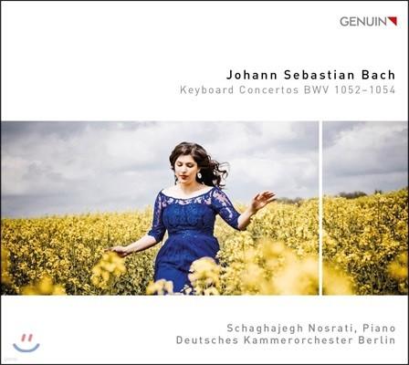 Schaghajegh Nosrati 바흐: 키보드 협주곡 1-3번 (J.S. Bach: Keyboard Concertos BWV 1052-1054)