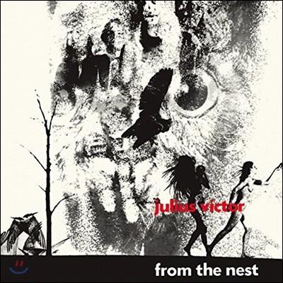 Julius Victor (줄리어스 빅터) - From The Nest [LP]