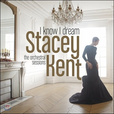 Stacey Kent (스테이시 켄트) - I Know I Dream : The Orchestral Sessions [2 LP]