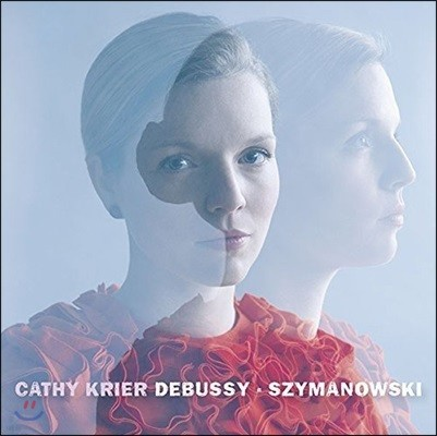 Cathy Krier 드뷔시: 영상 1집, 2집, 가면 / 시마노프스키: 가면 (Debussy: Images I & II / Szymanowski: Masques Op.34)