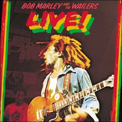 Bob Marley & The Wailers (밥 말리 앤 더 웨일러스) - Live! [Deluxe Edition]