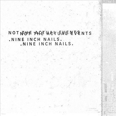 Nine Inch Nails (NIN) - Not The Actual Events (Ltd. Ed)(EP)(Digipack)