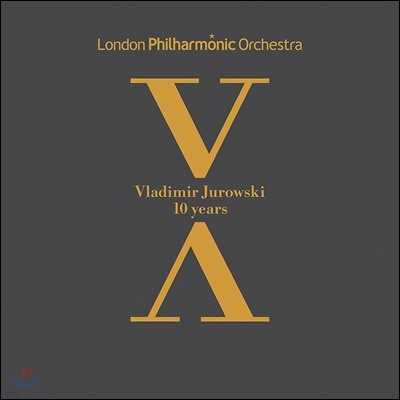 블라디미르 유로프스키와 런던 필의 10년을 담은 음반 (Vladimir Jurowski & London Philharmonic 10 Years)