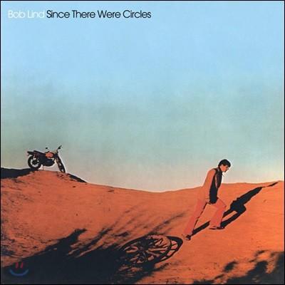 Bob Lind (밥 린드) - Since There Were Circles [LP]