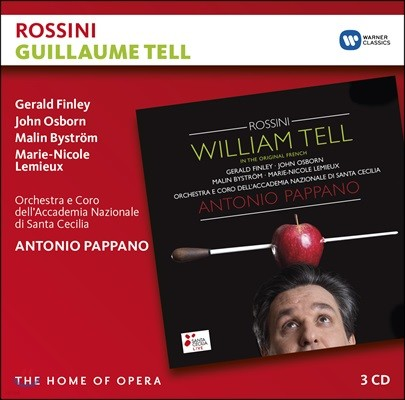 Antonio Pappano / Gerald Finley 로시니: 윌리엄 텔 (Rossini: Giullaume Tell [William Tell])