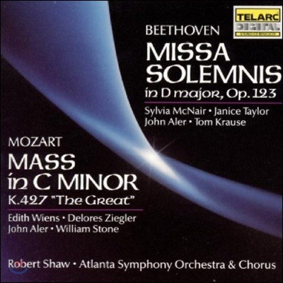 Robert Shaw / Sylvia McNair 베토벤: 장엄미사 / 모차르트: 대미사 (Beethoven: Missa Solemnis Op.123 / Mozart: Mass in C minor K.427 'The Great')
