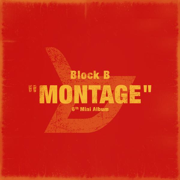 [주로파] 블락비 (Block.B) / 미니앨범 6집 Montage (포토카드/접지형포스터/미개봉)