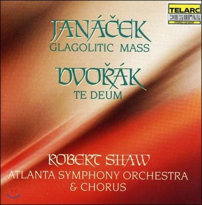 Robert Shaw 야나첵: 글라골 미사 / 드보르작: 테데움 (Janacek: Glagolitic Mass / Dvorak: Te Deum Op.103)