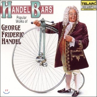 헨델 바 - 헨델 인기곡 모음 (Handel Bars - Popular Works of George Frideric Handel)
