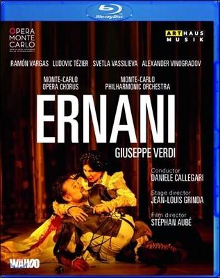 Daniele Callegari / Ramon Vargas 베르디: 에르나니 - 2014 몬테카를로 오페라극장 실황 (Verdi: Ernani)