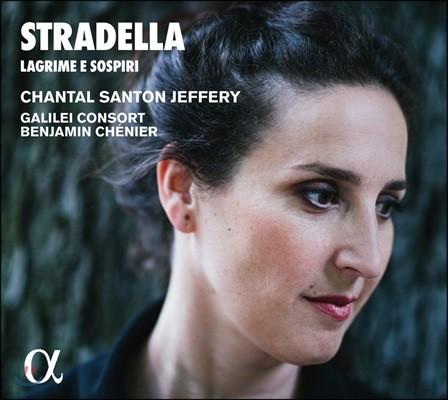 Chantal Santon Jeffery 스트라델라: 눈물과 한숨 - 오페라와 오라토리오 아리아집 (Stradella: Lagrime e Sospiri)