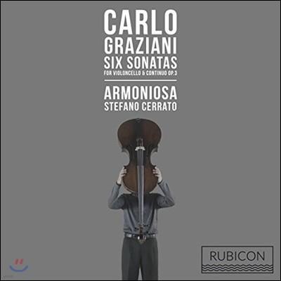 Stefano Cerrato 그라치아니: 첼로와 통주저음을 위한 6개의 소나타 (Carlo Graziani: Six Sonatas for Violoncello & Continuo Op.3)