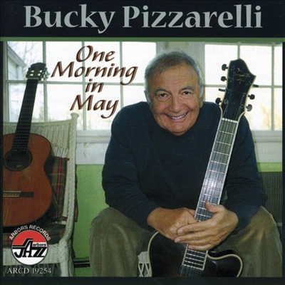 Bucky Pizzarelli - One Morning In May