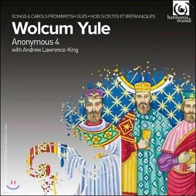 Anonymous 4 울쿰 유레 - 켈트족과 영국의 캐럴과 노래들 (Wolcum Yule - Songs & Carols from British Isles)