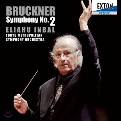 Eliahu Inbal 브루크너: 교향곡 2번 (Bruckner: Symphony No. 2)