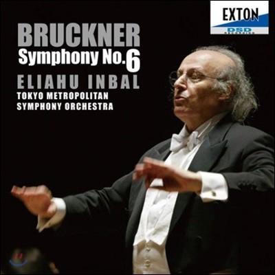 Eliahu Inbal 브루크너: 교향곡 6번 [1881년 노박 판본] (Bruckner: Symphony No. 6)