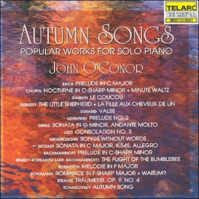 John O'Conor 가을 노래 - 유명 피아노 독주 작품집 (Autumn Songs - Popular Works for Solo Piano)