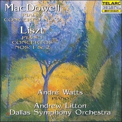 Andre Watts 앤드류 맥도웰: 피아노 협주곡 2번 / 리스트: 피아노 협주곡 1번 & 2번 (Edward MacDowell / Liszt: Piano Concertos)