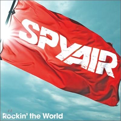 Spyair - Rockin' The World
