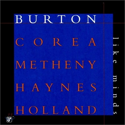 Gary Burton, Chick Corea, Pat Metheny, Roy Haynes - Like Minds