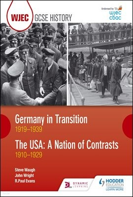 WJEC GCSE History Germany in Transition, 1919-1939 and the USA