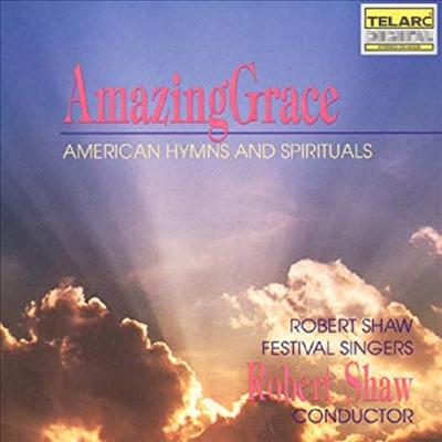 미국의 찬송가와 영가 (Amazing Grace - American Hymns and Spiritualsa) - Robert Shaw