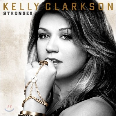 Kelly Clarkson - Stronger (Standard Version)