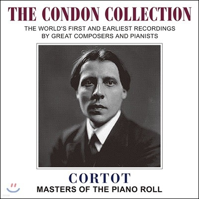 Alfred Cortot 알프레드 코르토 - 마스터스 오브 더 피아노 롤 (The Condon Collection - Masters of the Piano Roll)