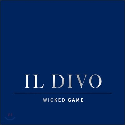 Il Divo (일 디보) - Wicked Game (CD+DVD 기프트 에디션)