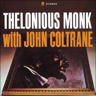 Thelonious Monk & John Coltrane (텔로니오스 몽크 & 존 콜트레인) - Thelonious Monk with John Coltrane [LP]