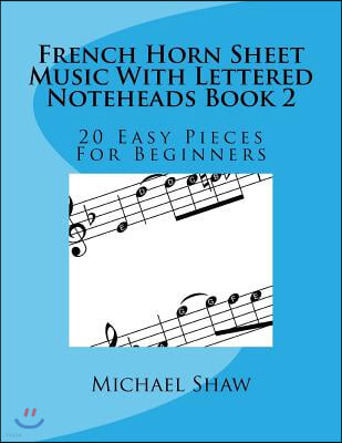 French Horn Sheet Music With Lettered Noteheads