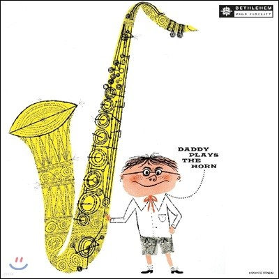 Dexter Gordon (덱스터 고든) - Daddy Plays The Horn [LP]