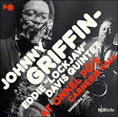 Johnny Griffin & Eddie 'Lockjaw' Davis - At Onkel PO's Carnegie Hall Hamburg 1975 [2 LP]