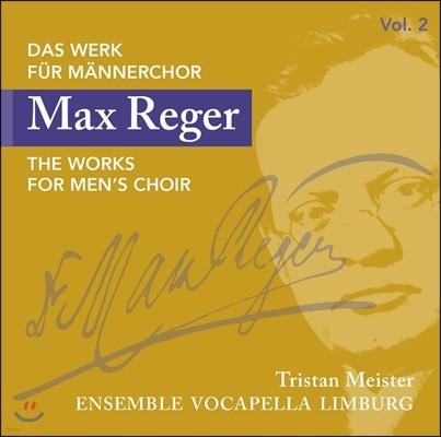 Ensemble Vocapella Limburg 막스 레거: 남성 합창단을 위한 작품 2집 - 열 개의 노래, 열두 개의 마드리갈 편곡 (Max Reger: The Works For Men's Choir)