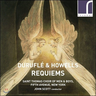 John Scott 뒤뤼플레 / 하웰스: 레퀴엠 (Durufle / Howells: Requiems)