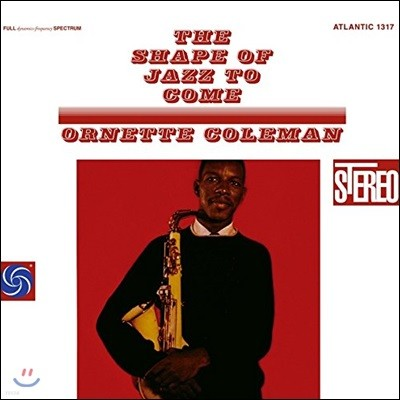 Ornette Coleman (오넷 콜먼) - The Shape Of Jazz To Come [2 LP]