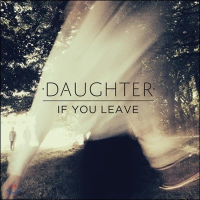 Daughter - If You Leave [LP+CD]