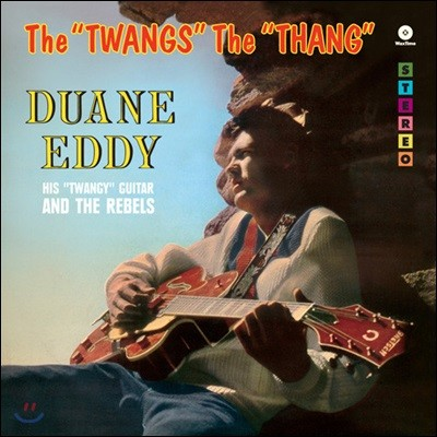 Duane Eddy (듀에인 에디) - Twangs The Thang [LP]