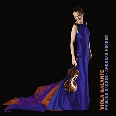 Pauline Sachse 비올라 갈랑트 - C.P.E. 바흐 /  벤다 / 안토니오토: 비올라 작품집 (Viola Galante - Sonatas)