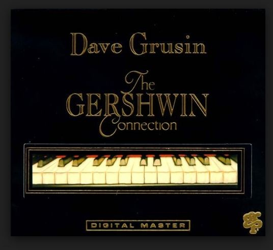 Dave Grusin(데이브 그루신) - The Gershwin Connection 수입