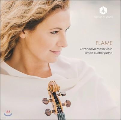 Gwendolyn Masin 드뷔시: 바이올린 소나타 / 라벨: 바이올린 소나타 2번 / 포레: 꿈꾸고 난 후 등 (Flame)
