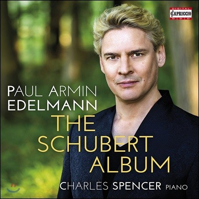 Paul Armin Edelmann 슈베르트 앨범 - 가곡집 (The Schubert Album - Lieder)